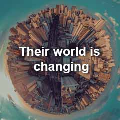 Their world is changing